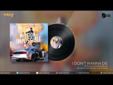 Deo - Don't Wanna Die (Audio)