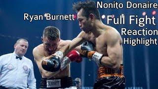Nonito Donaire Ryan Burnett Full Fight Reaction Highlight