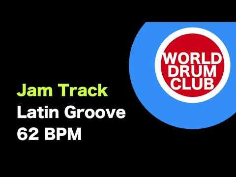 JAM TRACK - Latin Groove - 62 BPM