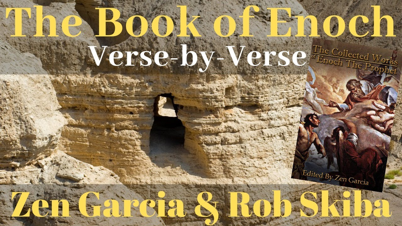 The Book of Enoch with Rob Skiba and Zen Garcia Episode 25