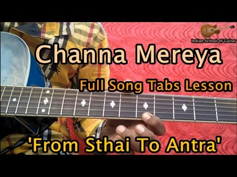 CHANNA MEREYA - Guitar Lesson Full Song Tabs | Indian School of ...