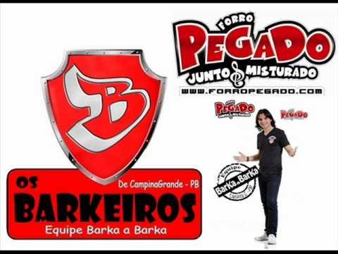 Forro Pegado (2012) - Por causa dessa Mulher - @EqBarkaaBarka