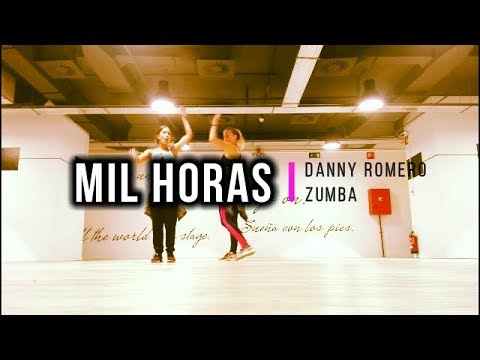 * MIL HORAS * Danny Romero * ZUMBA
