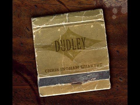 Chris Ingham Quartet - Dudley