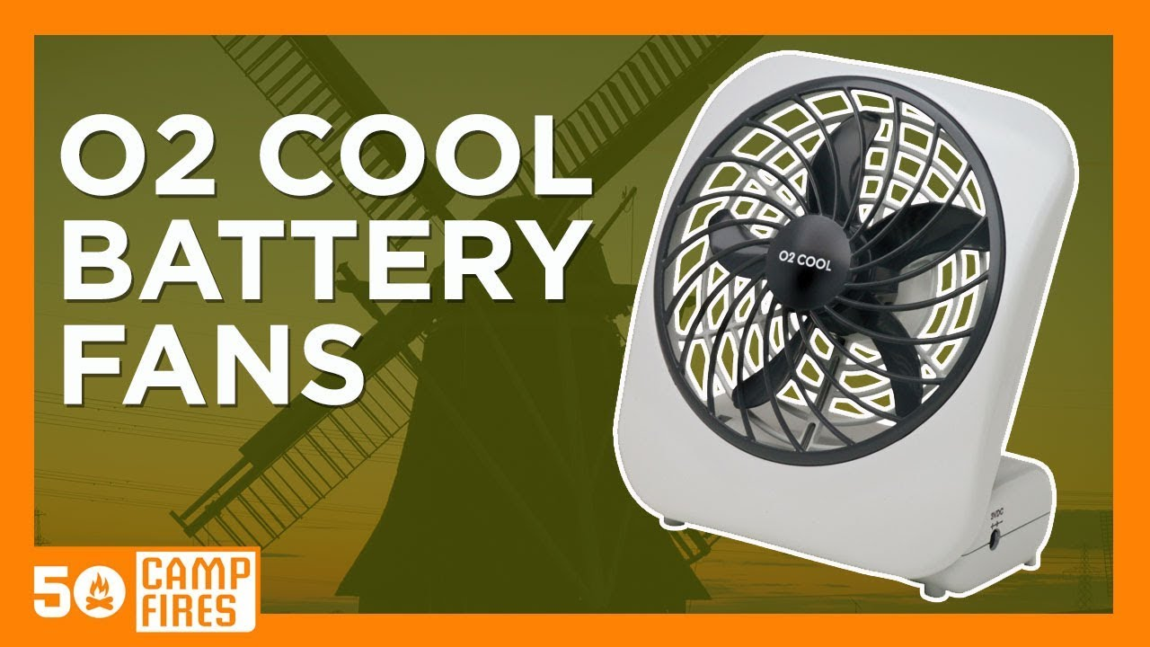 Camping Gear: 02 Cool Battery Powered Fans