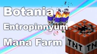 Botania | Entropinnyum | Automatic Mana Farm | Tutorial