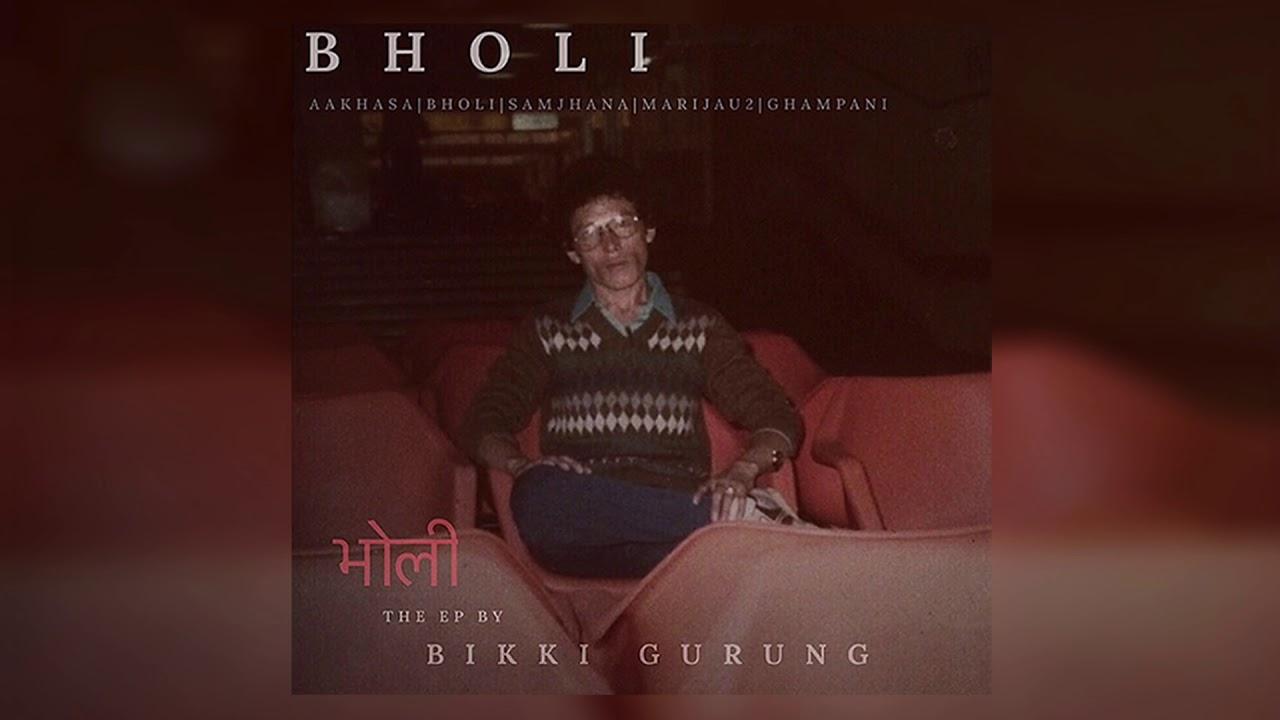Download Bikki Gurung - Bholi    NEW NEPALI SONG