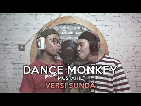 TONES AND I - DANCE MONKEY ( PARODI VERSI SUNDA  )
