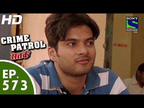 Crime Patrol - क्राइम पेट्रोल सतर्क - Sapno ki Udaan - Episode 573 - 24th October, 2015