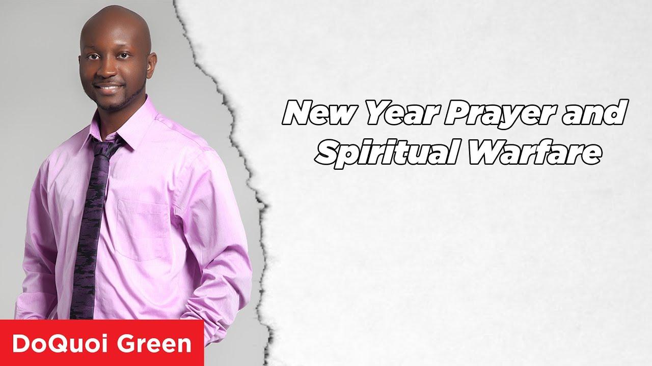 New Year Prayer and Spiritual Warfare - YouTube