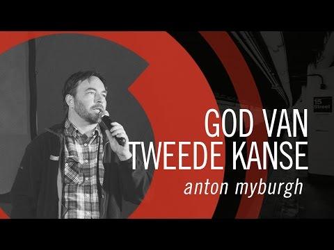 Anton Myburgh - God van tweede kanse