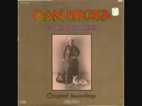 Dan Hicks and His Hot Licks - It's Bad Grammar, Baby