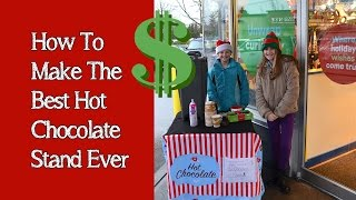 How To Make The Best Hot Chocolate Stand Ever | Bethany G Fundraises For Charity