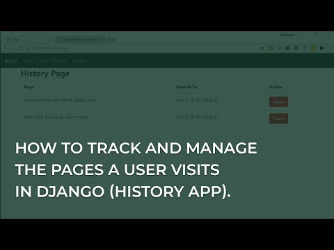 How to track and manage pages a user visits in Django (History App).