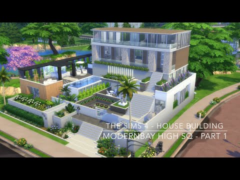 The Sims 4 - House Building - ModernBay High SQ - Part 1