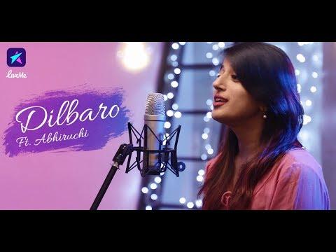 Dilbaro | Raazi | Alia Bhatt | Harshdeep Kaur | Shankar Mahadevan| Unplugged | Cover | Abhiruchi