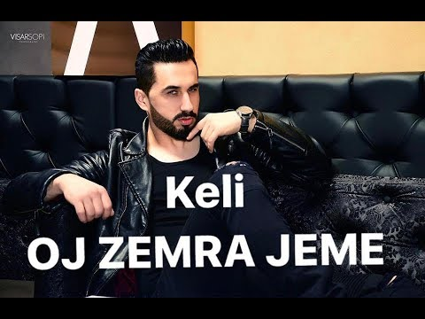 Keli - OJ ZEMRA JEME (  Official Video )