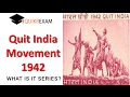 Quit India Movement 1942 indian History