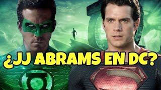 ¿Va a dirigir SUPERMAN y GREEN LANTERN JJ Abrams?