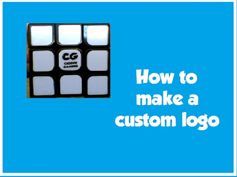 How to make custom logos for your rubiks cube diy