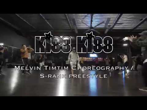 Kiss Kiss  Chris Brown ft Tpain  Melvin Timtim choreography  S Rank Session