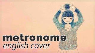 Metronome ♥ English Cover【rachie】メトロノーム