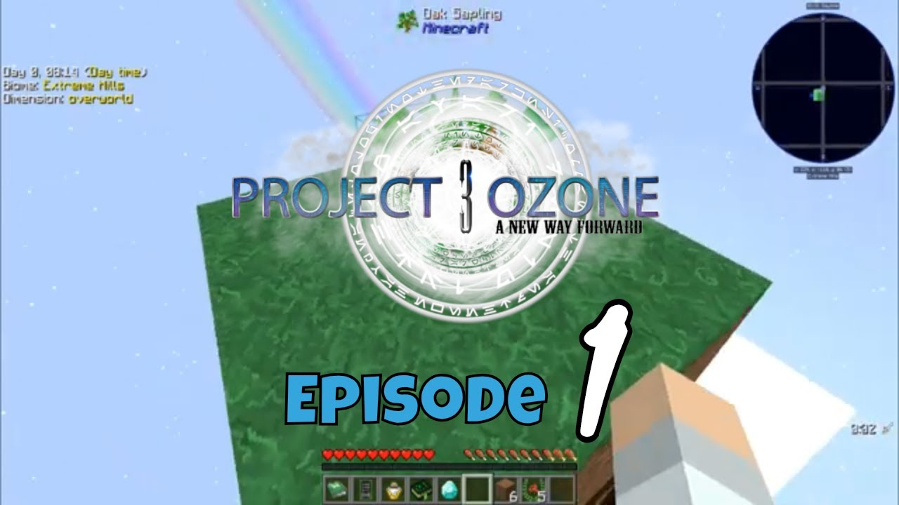 I Love That Sound! || Project Ozone 3 (Modded Minecraft) || #1