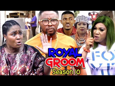 ROYAL GROOM SEASON 10  (New Trending Movie) - Chizzy Alichi 2021 Latest Nigerian Nollwood Movie