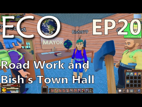 ECO | EP 20 | Road Work and Bish's Town Hall | Multiplayer ECO (S1)