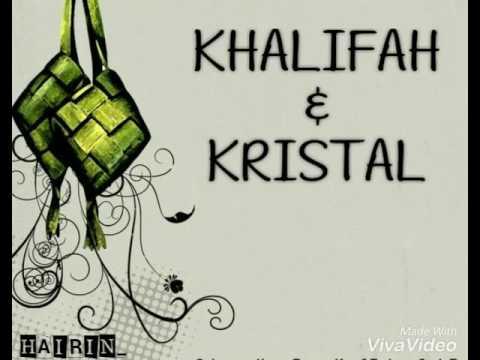 Lagu Raya - Khalifah & Kristal (Doaku Pohonkan)