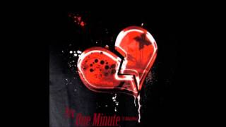 One Minute ft. Brian Neal