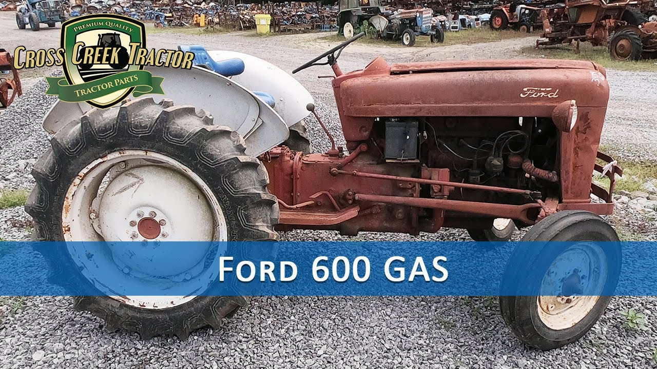 ford 600 gas tractor parts [ 1280 x 720 Pixel ]