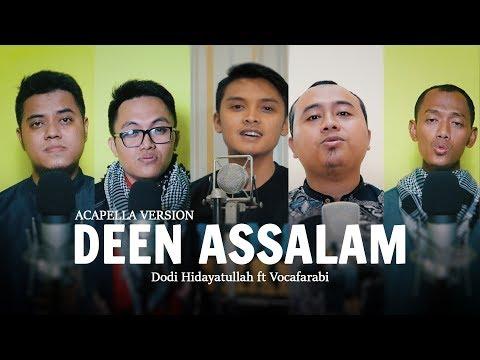 DEEN ASSALAM ACAPELLA VERSION | Dodi Hidayatullah ft. Vocafarabi