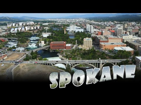 Washington, Spokane - Weekend Getaways Ep2 - Inland Northwest Adventure