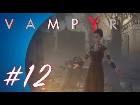 Vampyr #12 (PS4 Pro Gameplay)