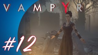 Vampyr #12 (PS4 Pro Gameplay)