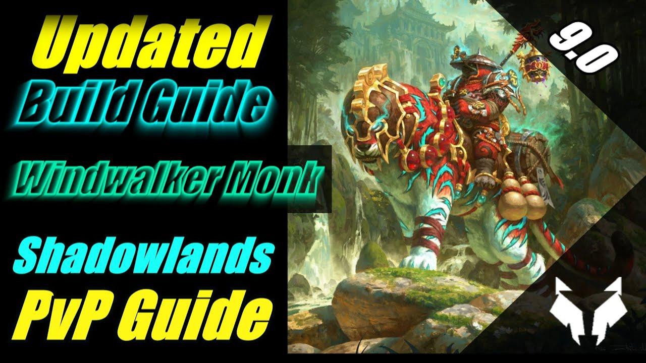 <div>Updated Windwalker Monk Ultimate Beginner's PvP Guide For Shadowlands Patch 9.0 – Build & Tips</div>