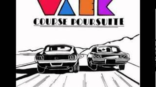 Repeat youtube video Waek - COURSE POURSUITE (HQ)