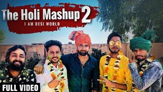 The Holi Mashup 2 Dj Song 2019 | Lokesh Gurjar | Gurmeet Bhadana | Desi King | Baba | Totaram