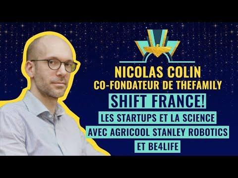 Shift France! Les startups et la Science avec Agricool, Stanley Robotics et Be4Life