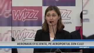AERONAVA EFICIENTA, PE AEROPORTUL DIN CLUJ