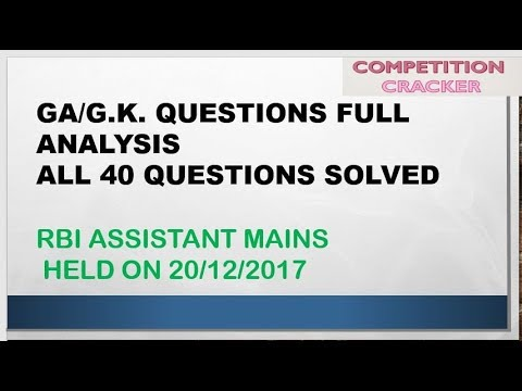 G.K. AND GA QUESTIONS ASKED IN RBI ASSISTANT MAINS DECEMBER 2017 COMPLETE ANALYSIS