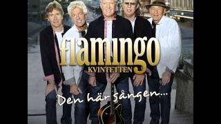 Flamingokvintetten - Följer Varje Steg Du Tar