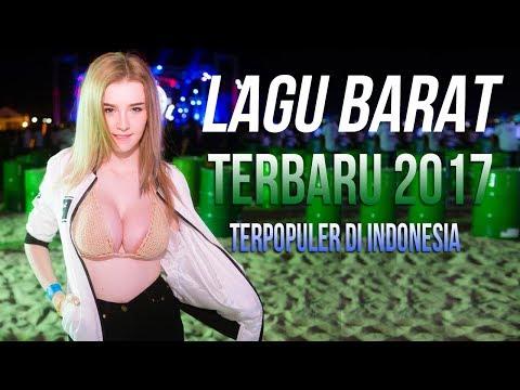 17 LAGU BARAT TERBARU 2017 - 2018 TERPOPULER SAAT INI Di Indonesia Remixes Of Popular Songs
