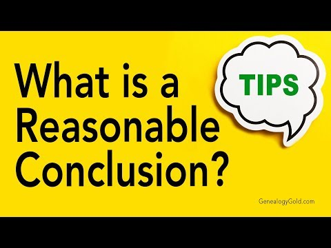 Genealogy Clips #28 | What is a Reasonable Conclusion? | Genealogy Gold Podcast