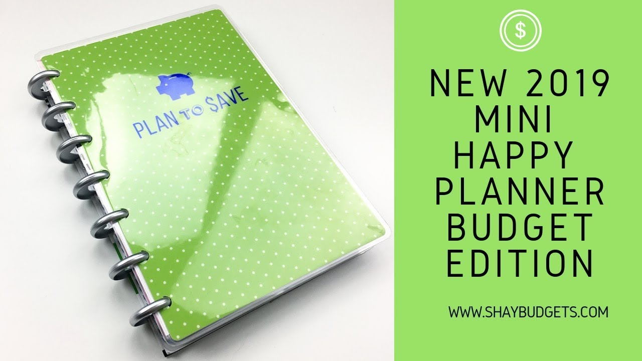 THE NEW 2019 mini HAPPY PLANNER BUDGET EDITION IS HERE TOO!
