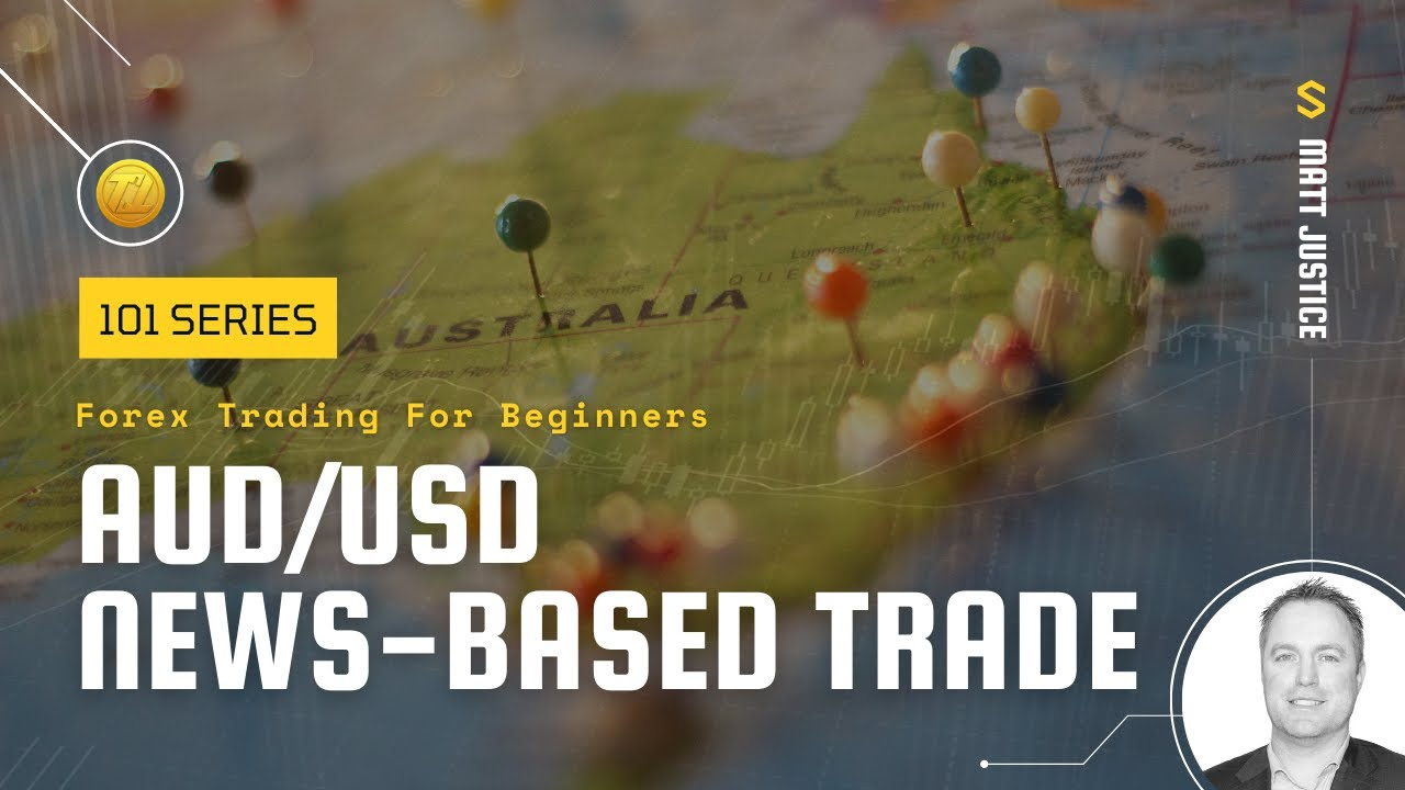 Forex Trading 101: AUD News Based Trade - YouTube