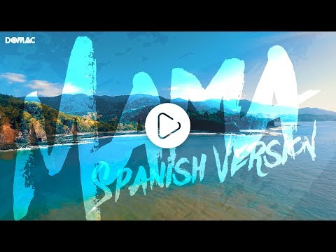 DOMAC - Mama (spanish version) feat. Ele | Jonas Blue & William Singe Cover