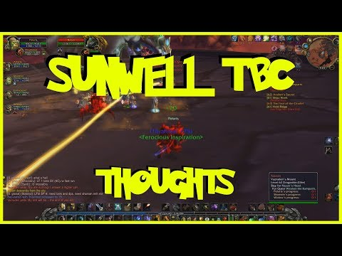 SUNWELLL WOW TBC PRIVATE SERVER ISSUES? NETHERWING HATE