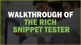How to Use the Rich Snippet Tester Tool